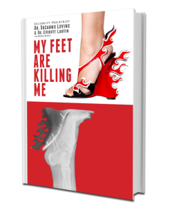 My Feet Are Killing Me by Dr. Suzanne Levine
