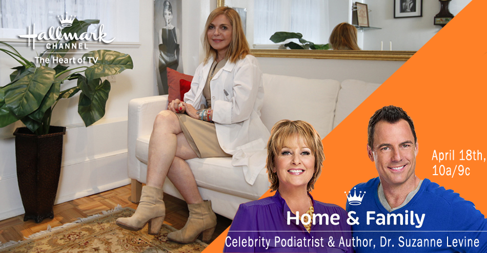 Dr. Suzanne Levine, Celebrity Podiatrist & Author of My Feet Are Killing Me - Home & Family, Hallmark Channel